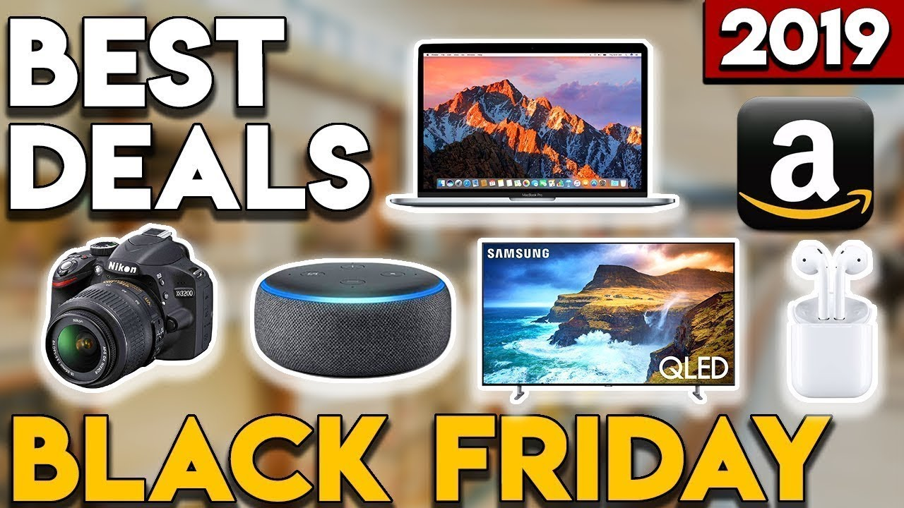 Black Friday Amazon Best Deal 2019